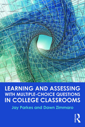 Learning and Assessing with Multiple-Choice Questions in College Classrooms book cover