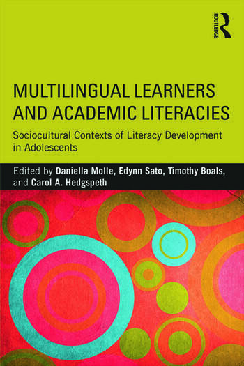 Multilingual Learners and Academic Literacies Sociocultural Contexts of Literacy Development in Adolescents book cover