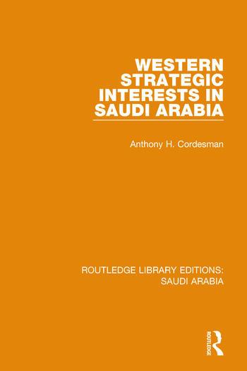 Western Strategic Interests in Saudi Arabia Pbdirect book cover