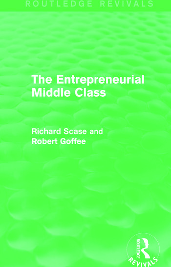 The Entrepreneurial Middle Class (Routledge Revivals) book cover