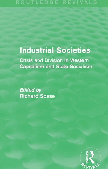 Industrial Societies (Routledge Revivals) Crisis and Division in Western Capatalism book cover