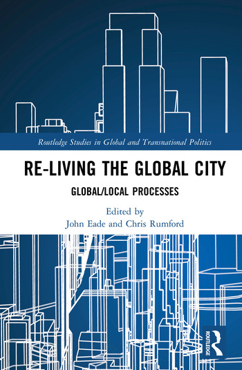 Re-Living the Global City Global/Local Processes book cover