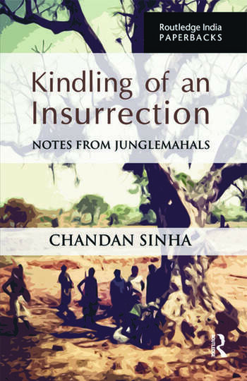 Kindling of an Insurrection Notes from Junglemahals book cover