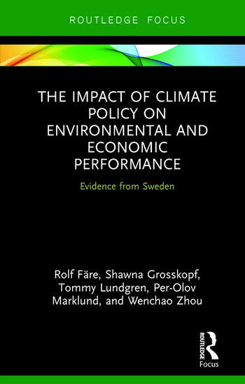 The Impact of Climate Policy on Environmental and Economic Performance Evidence from Sweden book cover