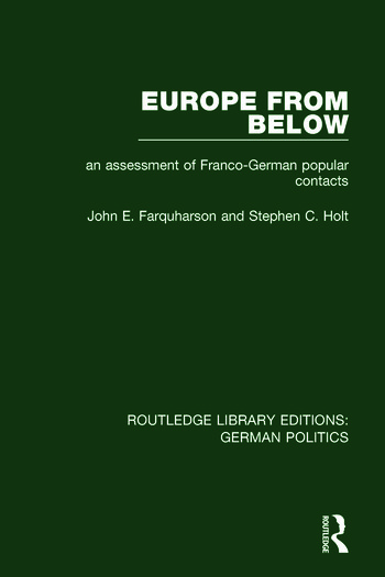 Europe from Below (RLE: German Politics) An Assessment of Franco-German Popular Contacts book cover