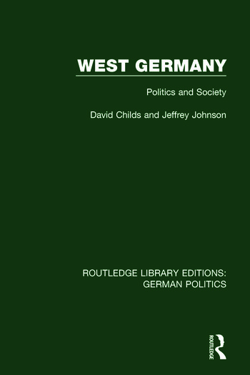 West Germany (RLE: German Politics) Politics and Society book cover
