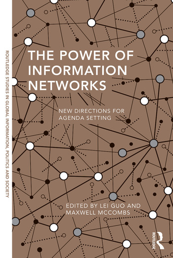 The Power of Information Networks New Directions for Agenda Setting book cover