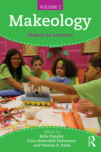 Makeology Makers as Learners (Volume 2) book cover