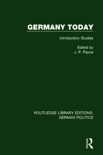 Germany Today (RLE: German Politics) Introductory Studies book cover