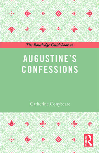 The Routledge Guidebook to Augustine's Confessions book cover