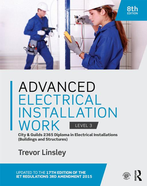 Advanced Electrical Installation Work 2365 Edition City and Guilds Edition book cover