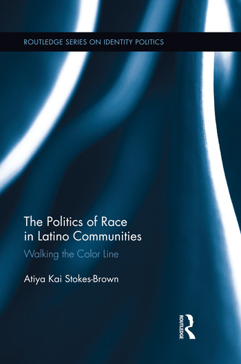 The Politics of Race in Latino Communities Walking the Color Line book cover