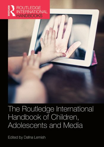 The Routledge International Handbook of Children, Adolescents and Media book cover