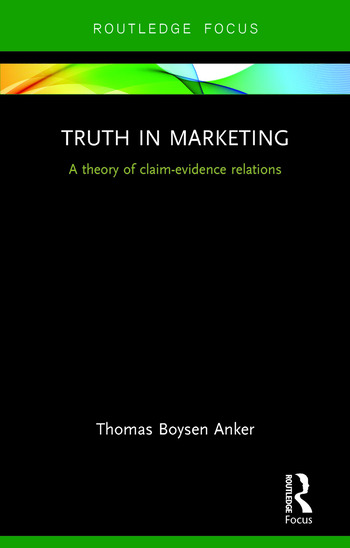 Truth in Marketing A theory of claim-evidence relations book cover