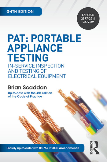 PAT: Portable Appliance Testing, 4th ed In-Service Inspection and Testing of Electrical Equipment book cover