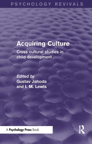 Acquiring Culture Cross Cultural Studies in Child Development book cover