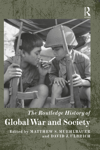 The Routledge History of Global War and Society book cover