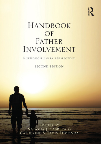 Handbook of Father Involvement Multidisciplinary Perspectives, Second Edition book cover
