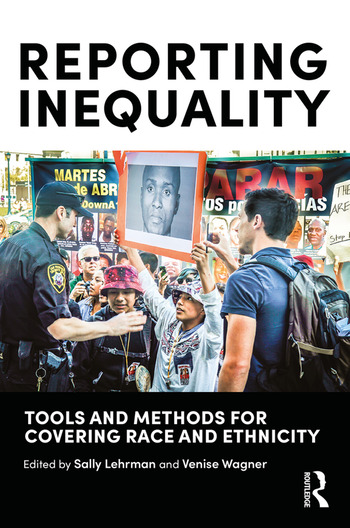 Reporting Inequality Tools and Methods for Covering Race and Ethnicity book cover