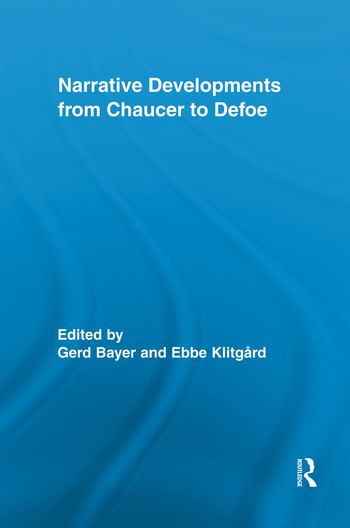 Narrative Developments from Chaucer to Defoe book cover