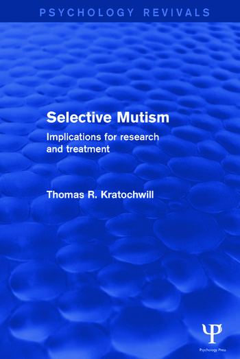 Selective Mutism Implications for Research and Treatment book cover