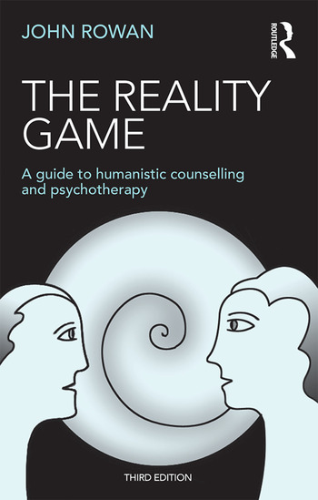 The Reality Game A Guide to Humanistic Counselling and Psychotherapy book cover