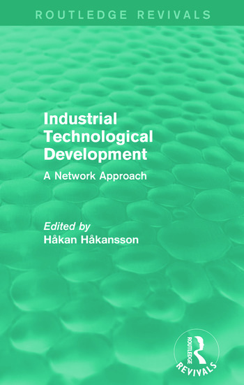 Industrial Technological Development (Routledge Revivals) A Network Approach book cover