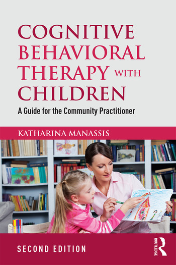 Cognitive Behavioral Therapy with Children A Guide for the Community Practitioner book cover