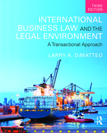 International Business Law and the Legal Environment A Transactional Approach book cover