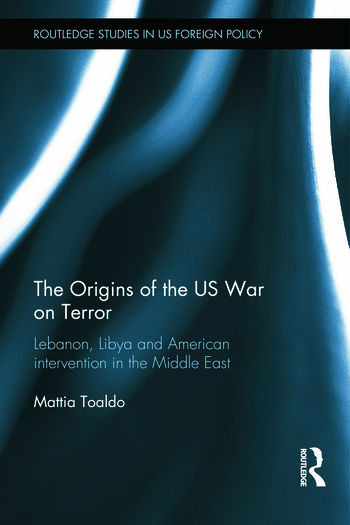 The Origins of the US War on Terror Lebanon, Libya and American Intervention in the Middle East book cover