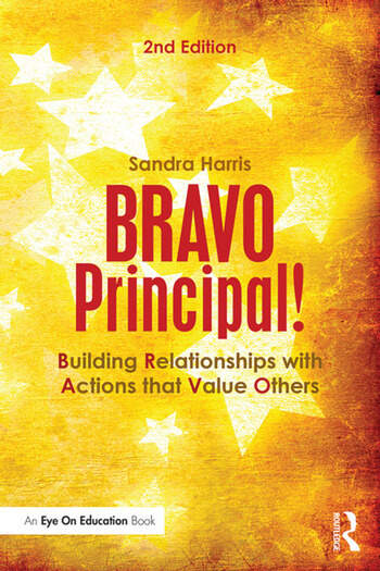 BRAVO Principal! Building Relationships with Actions that Value Others book cover