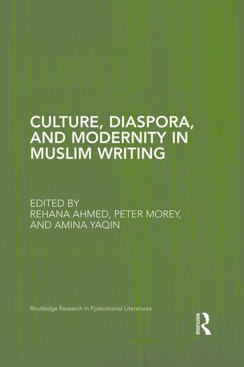 Culture, Diaspora, and Modernity in Muslim Writing book cover