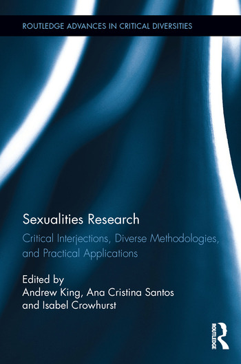 Sexualities Research Critical Interjections, Diverse Methodologies, and Practical Applications book cover