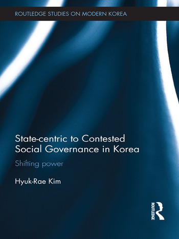 State-centric to Contested Social Governance in Korea Shifting Power book cover