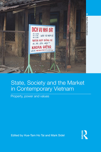 State, Society and the Market in Contemporary Vietnam Property, Power and Values book cover