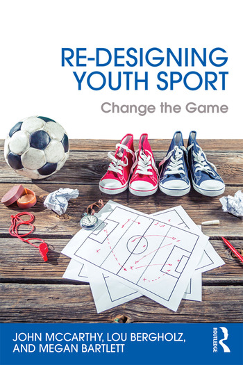 Re-Designing Youth Sport Change the Game book cover