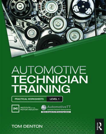 Automotive Technician Training: Practical Worksheets Level 1 book cover