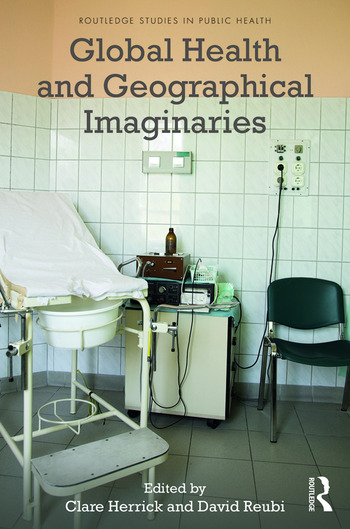 Global Health and Geographical Imaginaries book cover