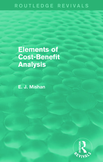 Elements of Cost-Benefit Analysis (Routledge Revivals) book cover