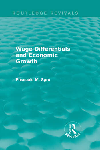 Wage Differentials and Economic Growth (Routledge Revivals) book cover