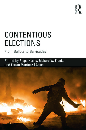 Contentious Elections From Ballots to Barricades book cover