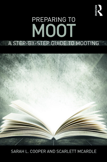Preparing to Moot A Step-by-Step Guide to Mooting book cover