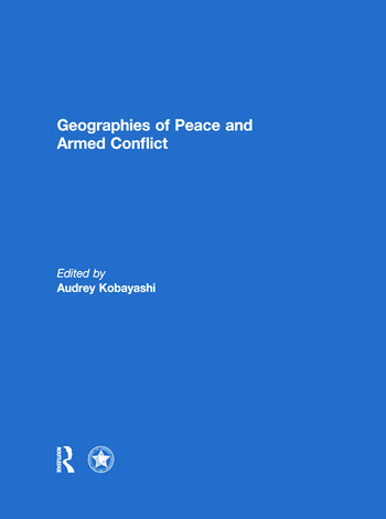 Geographies of Peace and Armed Conflict book cover