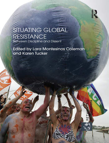 Situating Global Resistance Between Discipline and Dissent book cover