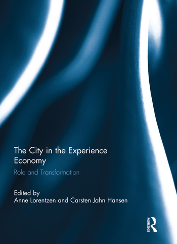 The City in the Experience Economy Role and Transformation book cover