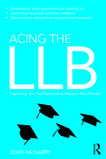 Acing the LLB Capturing Your Full Potential to Improve Your Grades book cover