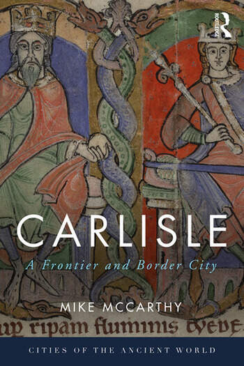 Carlisle A Frontier and Border City book cover