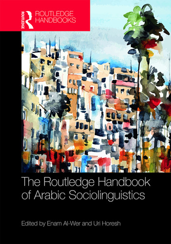 The Routledge Handbook of Arabic Sociolinguistics book cover
