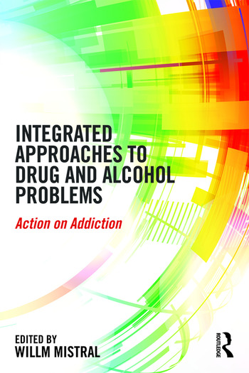 Integrated Approaches to Drug and Alcohol Problems Action on addiction book cover