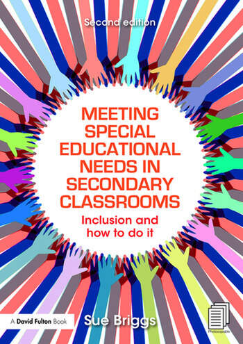 Meeting Special Educational Needs in Secondary Classrooms Inclusion and how to do it book cover